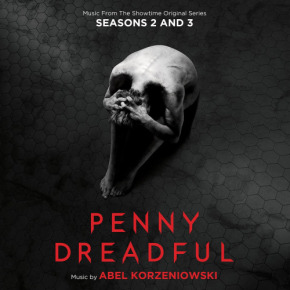 PENNY DREADFUL Season 2 & 3 - Original Television Soundtrack