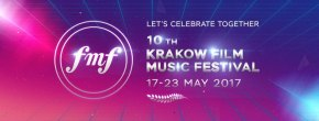 THE PROGRAMME OF THE 10TH KRAKOW FILM MUSIC FESTIVAL ANNOUNCED! Krakow, May 17 – May 23