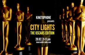 CITY LIGHTS FILM MUSIC RADIOSHOW: The Oscars Edition