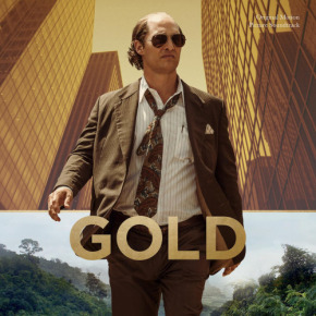 GOLD – Original Motion Picture Soundtrack and Score