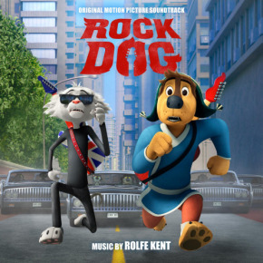 ROCK DOG- Original Motion Picture Soundtrack