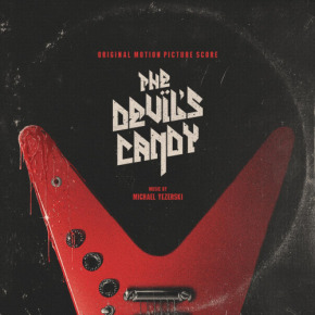 THE DEVIL'S CANDY – Original Motion Picture Score