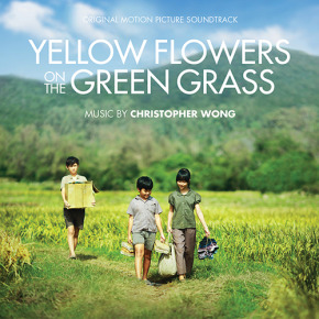 YELLOW FLOWERS ON THE GREEN GRASS - Original Motion Picture Soundtrack