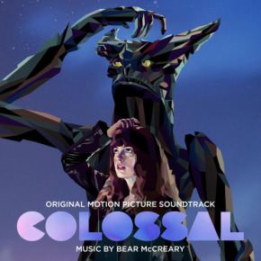 COLOSSAL - Original Motion Picture Soundtrack