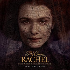 MY COUSIN RACHEL - Original Motion Picture Soundtrack