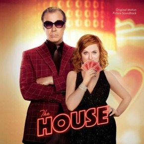 THE HOUSE - Original Motion Picture Soundtrack
