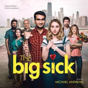 THE BIG SICK – Original Motion Picture Soundtrack