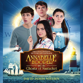 ANNABELLE HOOPER AND THE GHOSTS OF NANTUCKET - Original Motion Picture Soundtrack