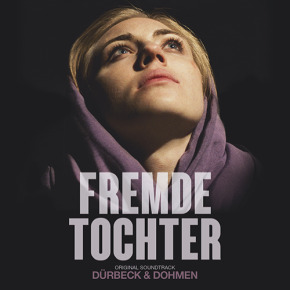FREMDE TOCHTER - Original Motion Picture Soundtrack