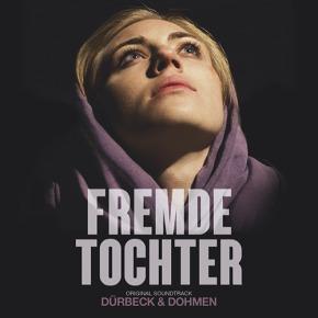 FREMDE TOCHTER - Original Motion Picture Soundtrack