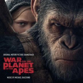 WAR FOR THE PLANET OF THE APES - Original Motion Picture Soundtrack