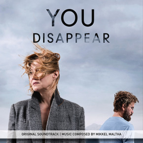 YOU DISAPPEAR (Du forsvinder) - Original Motion Picture Soundtrack