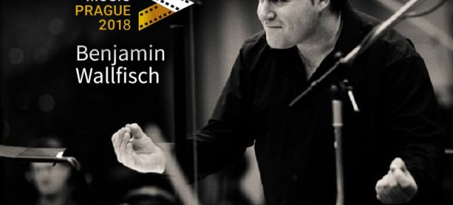BENJAMIN WALLFISCH TO HEADLINE AND CONDUCT CONCERT DURING FILM MUSIC PRAGUE 2018