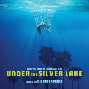 UNDER THE SILVER LAKE - Original Motion Picture Soundtrack