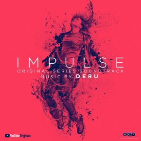 IMPULSE: SEASON 1 - Original Series Soundtrack