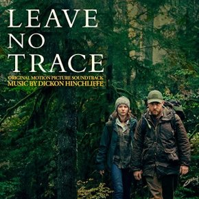 LEAVE NO TRACE - Original Motion Picture Soundtrack