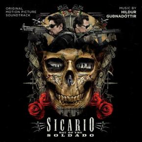 SICARIO: DAY OF THE SOLDADO  – Original Motion Picture Soundtrack
