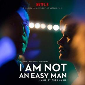 I AM NOT AN EASY MAN - Original Motion Picture Soundtrack