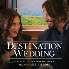 DESTINATION WEDDING - Original Motion Picture Soundtrack