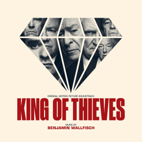 KING OF THIEVES - Original Motion Picture Soundtrack