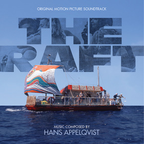 THE RAFT (FLOTTEN) - Original Motion Picture Soundtrack