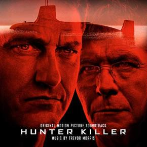 HUNTER KILLER – Original Netflix Motion Picture Soundtrack