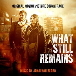 WHAT STILL REMAINS – Original Motion Picture Soundtrack