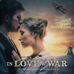 IN LOVE AND WAR (I krig & kærlighed) - Original Motion Picture Soundtrack