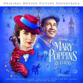 MARY POPPINS RETURNS - Original Motion Picture Soundtrack