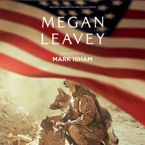 MEGAN LEAVEY - Original Motion Picture Soundtrack