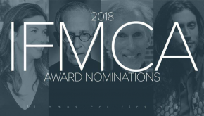 INTERNATIONAL FILM MUSIC CRITICS ASSOCIATION AWARD NOMINATIONS ANNOUNCED; JAMES NEWTON HOWARD LEADS THE FIELD WITH FOUR NOMINATIONS