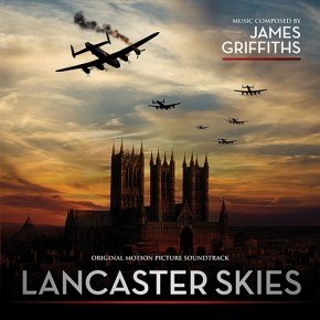 LANCASTER SKIES - Original Motion Picture Soundtrack