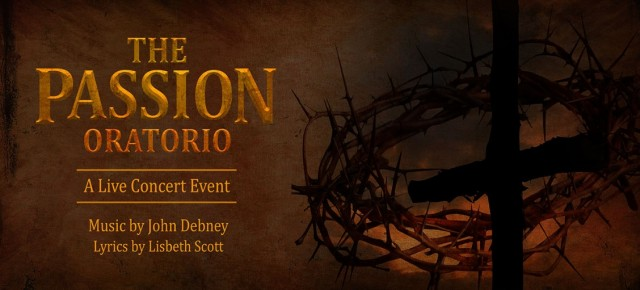 THE PASSION ORATORIO: A LIVE CONCERT EVENT RELEASED TO DVD - Music by John Debney
