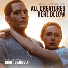 ALL CREATURES HERE BELOW - Original Motion Picture Soundtrack
