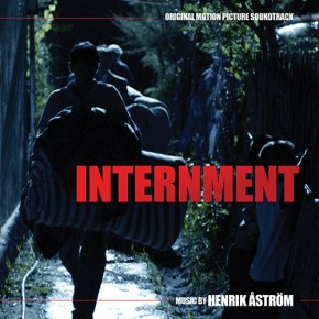 INTERNMENT - Original Motion Picture Soundtrack