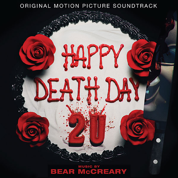 HAPPY DEATH DAY 2U – Original Motion Picture Soundtrack