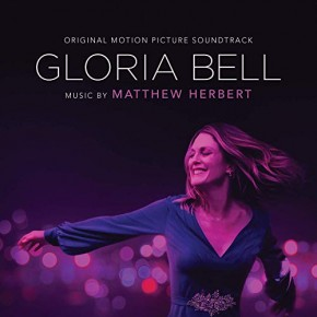 GLORIA BELL - Original Motion Picture Soundtrack
