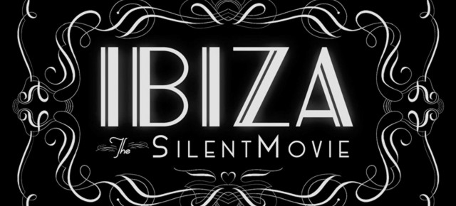 'IBIZA: THE SILENT MOVIE' - Directed by Julien Temple