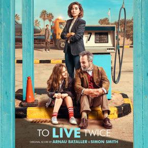 TO LIVE TWICE (VIVIR DOS VECES) - Original Score