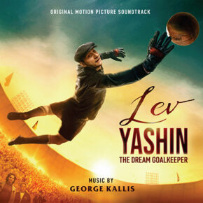 LEV YASHIN: THE DREAM GOALKEEPER - Original Motion Picture Soundtrack