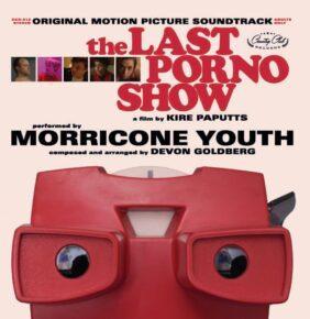 THE LAST PORNO SHOW - Original Motion Picture Soundtrack