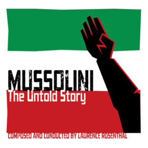 MUSSOLINI: THE UNTOLD STORY (2CD - REISSUE)