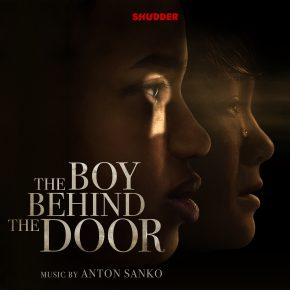 THE BOY BEHIND THE DOOR - Original Motion Picture Soundtrack