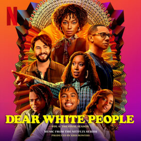 DEAR WHITE PEOPLE VOL. 4: THE FINAL SEASON - Music From The Netflix Series