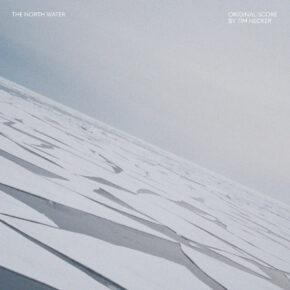 THE NORTH WATER - Original Series Score